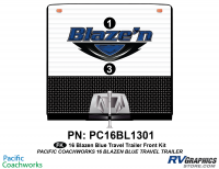 Blaze'n - 2016 Blaze'n TT-Travel Trailer Blue Version - 2 Piece 2016 Blaze'n Blue Travel Trailer Front Graphics Kit