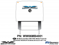 Weekend Warrior Mainline - 2006-2007 Weekend Warrior Mainline FW-40' Fifth Wheel Blue - 1 piece 2006 Warrior Mainline 40' FW Front Graphics Kit